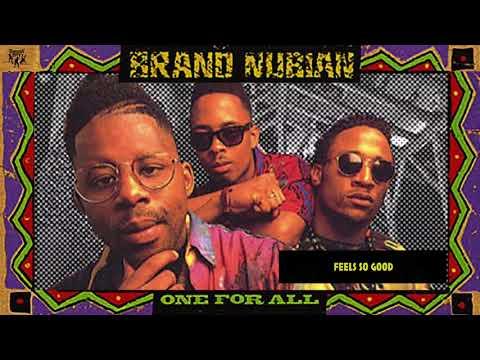 brand nubian feels so good