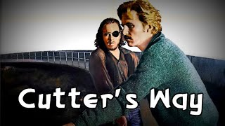 Movie Mattness:  Cutter's Way