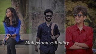 Mollywood Vs Reality