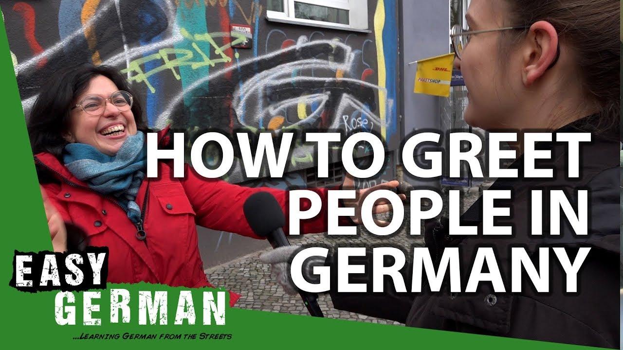 How To Greet People In Germany Easy German 236 Youtube