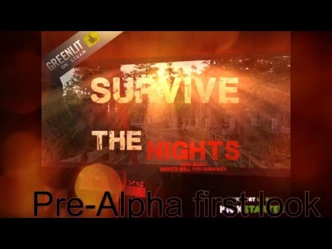 Survive the NIghts: GamePlay First look