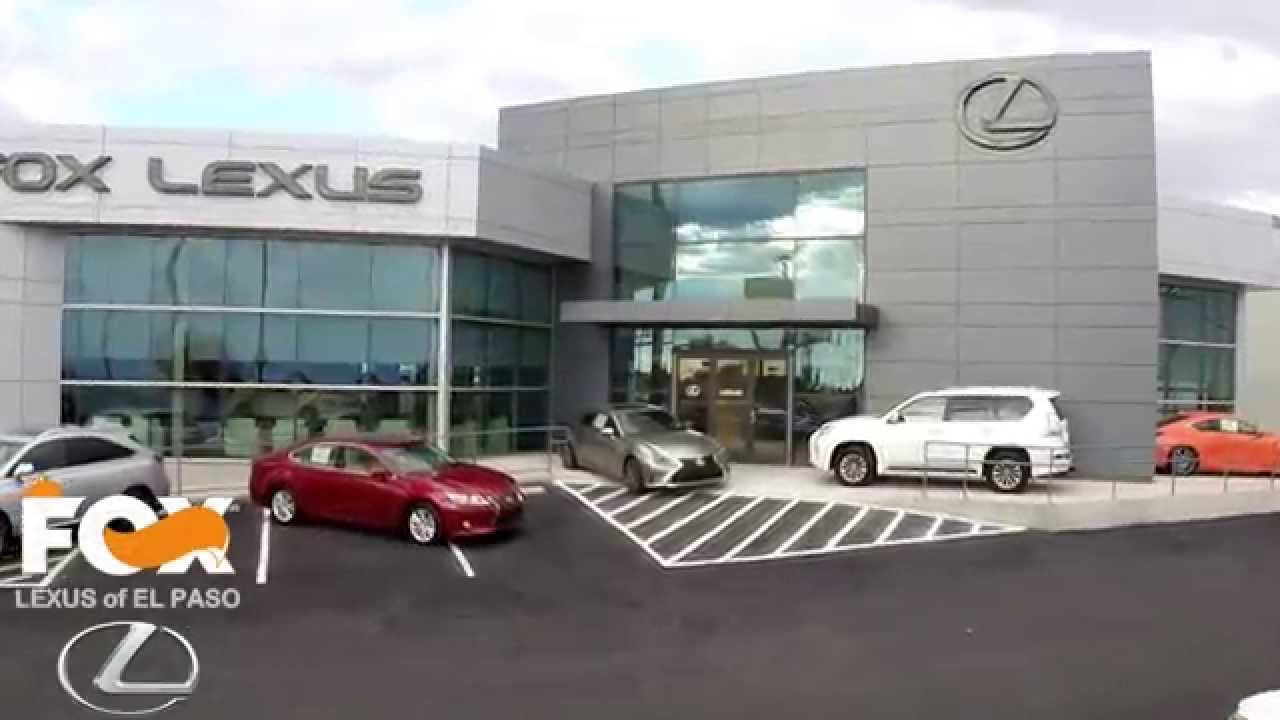 Lexus El Paso >> The All New Fox Lexus Of El Paso Has Finally Landed Youtube