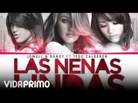 Jowell y Randy ft. Tego Calderon - Las Nenas Lindas Remix (Preview)