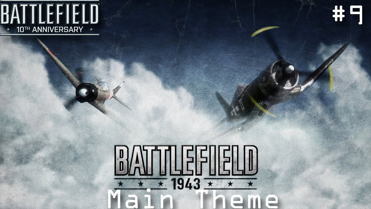 battlefield 10th anniversary: battlefield 1943 theme #9 [1080p