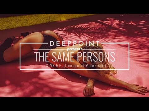 The Same Persons - Give Me #EnjoyMusic