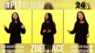 Zoe Grace - #PLTAlbum Countdown: 24 Days To Go! (Something About The Name Jesus - REMIX)