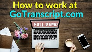 Live Demo | How To DO Transcription Jobs  On GoTranscript.com | Audio Transcription services