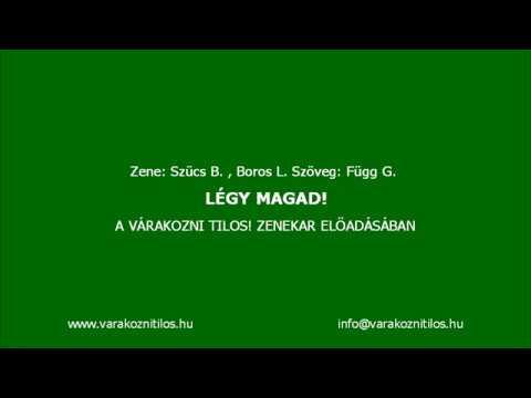 Várakozni Tilos! - Légy magad! (Official Lyrics Video)