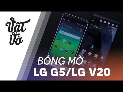 Lỗi bóng mờ trên LG G5 và LG V20 là gì? Có sợ chết cảm ứng không?