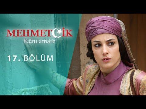 Mehmetçik Kûtulamâre 17.Bölüm