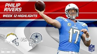 Philip Rivers Slices Through Dallas w/ 434 Yds & 3 TDs! | Chargers vs. Cowboys | Wk 12 Player HLs
