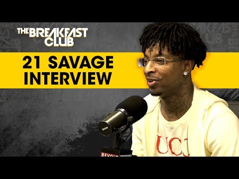 D-Strong - 21 Savage Talks About Love & Loyalty