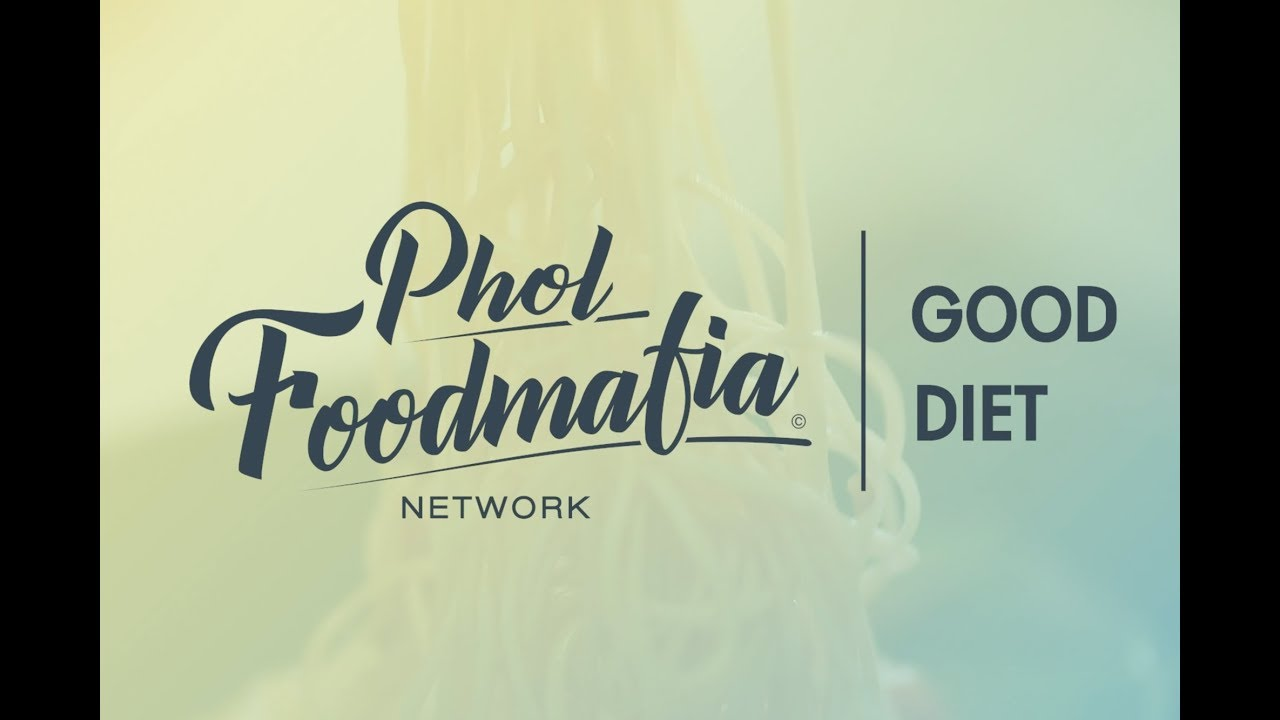 Good Diet EP1 : Diet and Nutrition Facts