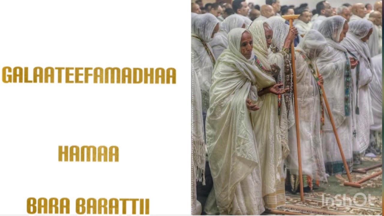Hamaa Bara Baratii Mootidhaa Atiii Farfanaa Orthodox Mezmur Oromo Orthodox Youtube