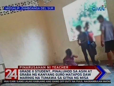 24 Oras: Grade 8 student, pinaluhod sa asin at graba ng kanyang guro