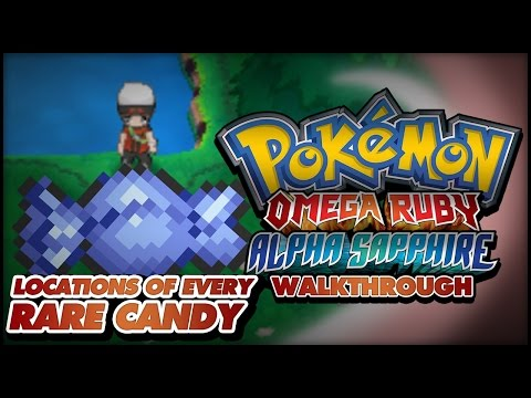 Pokémon Omega Ruby And Alpha Sapphire Walkthrough - Locations Of/where To Find Every Rare Candy!