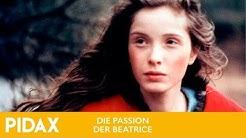 Pidax - Die Passion der Beatrice (1987, Bertrand Tavernier)