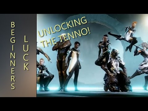 Warframe - Unlocking Your Tenno (Beginner's Luck)