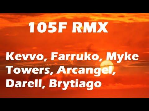 105F RMX – (Lyrics/Letra) Kevvo FT Farruko, Myke Towers, Arcangel, Darell, Ñengo Flow, Brytiago