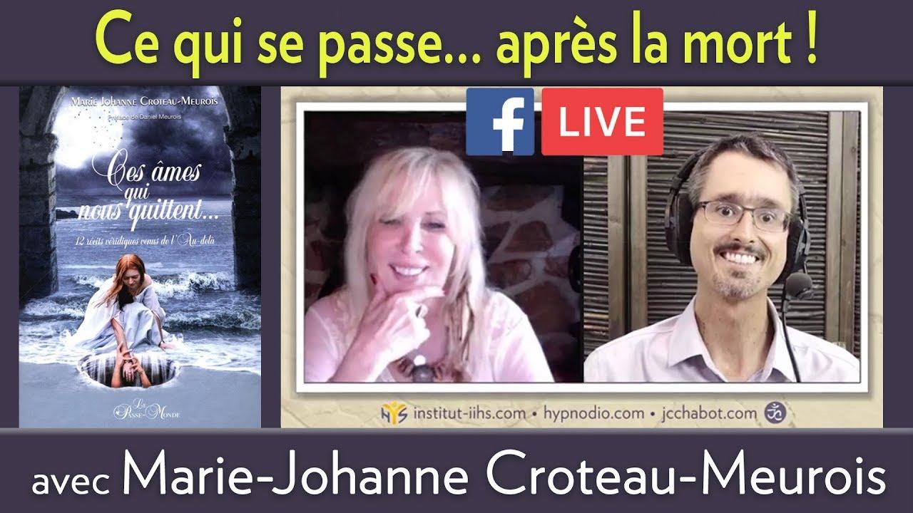 """ENTREVUE FB LIVE avec Marie-Johanne Croteau-Meurois sur son livre """"CES ÂMES QUI NOUS QUITTENT"""""""