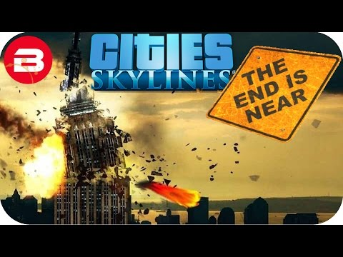 Cities Skylines Gameplay: END OF THE WORLD SCENARIO (Cities: Skylines Natural Disasters Scenario) #1