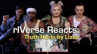 rIVerse Reacts: Truth Hurts by Lizzo - M/V Reaction