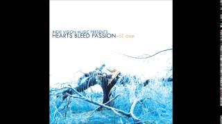 Forgotten Arrival - Heart Bleed Passion vol. 1 Indie Vision Music Presents - Tear Soaked Dreams