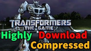 How To Download Transformer Highly Compressed Game For PC