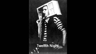 Watch Twelfth Night Human Being video