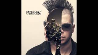 Faderhead - Not A Robot (Official / With Lyrics)