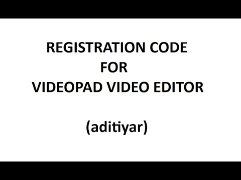 nch videopad registration code 2019