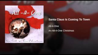 Watch All4one Santa Claus Is Coming To Town video