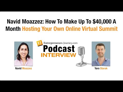 Navid Moazzez: How To Make Up To $40,000 A Month Hosting Your Own Online Virtual Summit Video