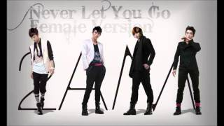 2AM - Never Let You Go [Female Version]