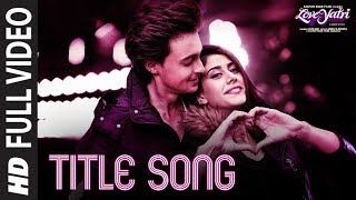 Loveyatri (Title Song) Full Video