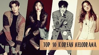 Top 10 Korean Melodrama