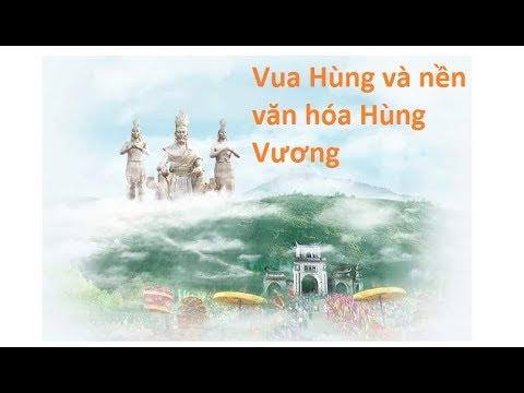 Hướng về cội nguồn: Vua Hùng và nền văn hóa Hùng Vương