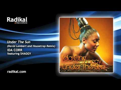 Ida Corr feat. Shaggy - Under The Sun (Dave Lambert & Housetrap Remix)