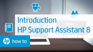 Introduction   HP Support Assistant 8   HP