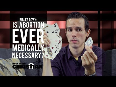 Is Abortion EVER Medically Necessary?