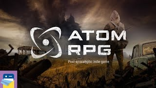 ATOM RPG: iOS / Android Gameplay Part 1 (by AtomTeam)