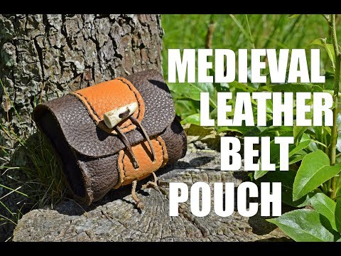 Leather Working - Medieval Inspired Leather Belt Pouch