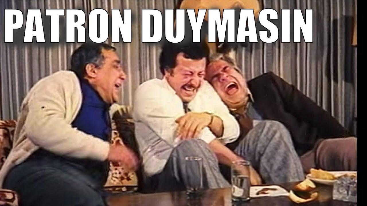 Patron Duymasın - Türk Filmi