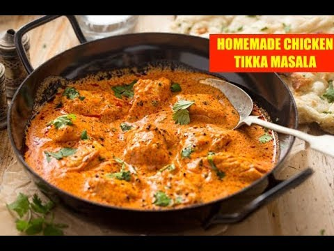 BEST HOMEMADE CHICKEN TIKKA MASALA RECIPE | HOMEMADE BUTTER CHICKEN RECIPE