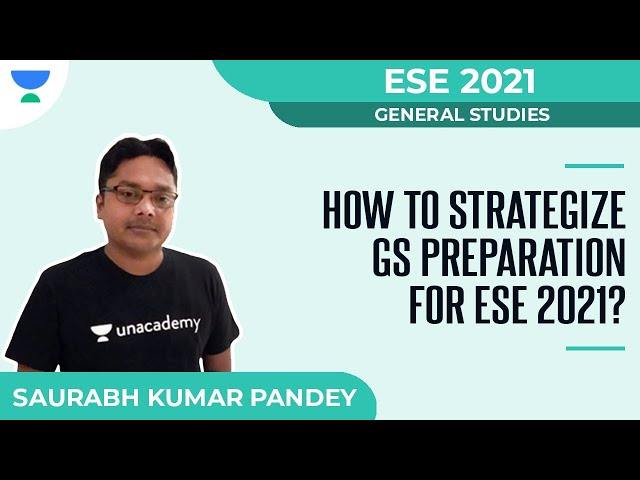 How to Strategize GS Preparation for ESE 2021? | General Studies | Saurabh Kumar Pandey