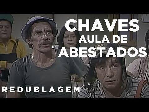 Chaves - Aula de abestados (Paródia Redublagem)