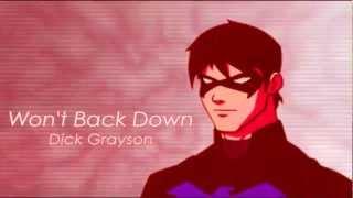 """Dick Grayson """"Won't Back Down"""""""