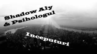 Shadow Aly si Psihologul - Inceputuri