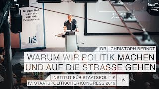 Warum machen wir Politik? Dr. Christoph Berndt auf dem IV. Staatspolitischen Kongreß