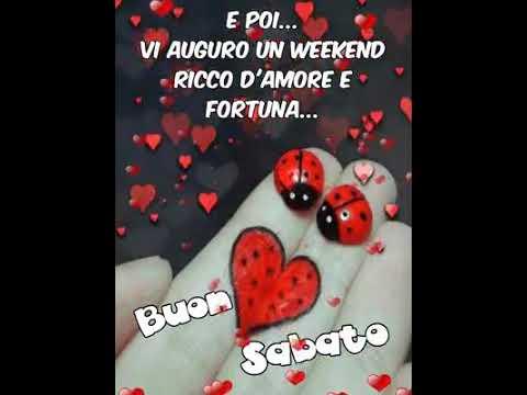 Buon weekend a tutti buon fine settimana youtube for Buon weekend immagini simpatiche